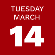 Tuesday March 14